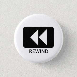 Rewind 1 Inch Round Button