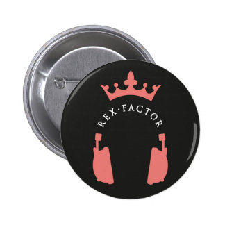 Rex Factor Logo Badge 2 Inch Round Button