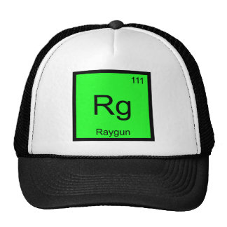 Rg - Raygun Chemistry Element Symbol Funny T-Shirt Trucker Hat