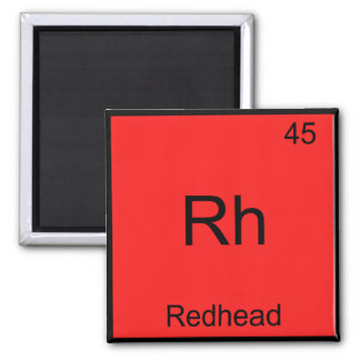 Rh - Redhead Funny Chemistry Element Symbol Tee Magnet