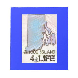 """""""Rhode Island 4 Life"""" State Map Pride Design Notepad"""