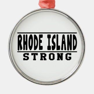Rhode Island Strong Designs Metal Ornament