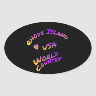 Rhode Island usa world country,  colorful text art Oval Sticker