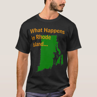 Rhode Island What Happens T-Shirt