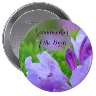 Rhododendron After Rain GRANDMOTHER OF THE BRIDE 4 Inch Round Button