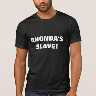 RHONDA'S SLAVE SHIRTS