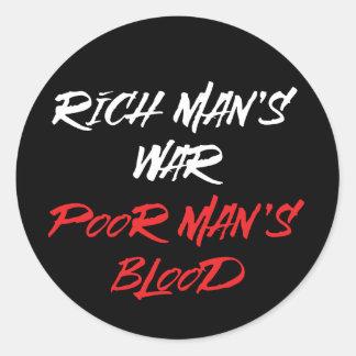 Rich Man's War, Poor Man's Blood Sticker