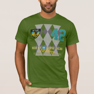 Rich MF Horse Racing All Day Joke T-Shirt