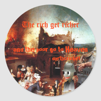 Rich & Poor Classic Round Sticker