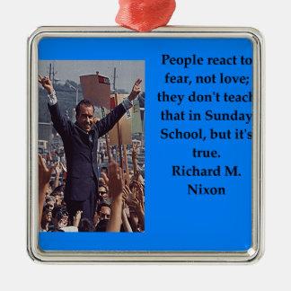 Richard Nixon quote Silver-Colored Square Ornament