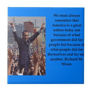 Richard Nixon quote Tiles