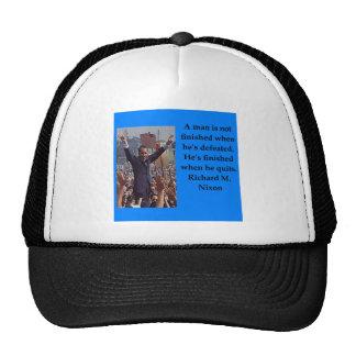 Richard Nixon quote Trucker Hat