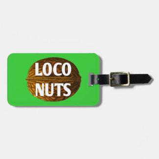 RichLoco LIVE Loco Nuts Luggage Tag