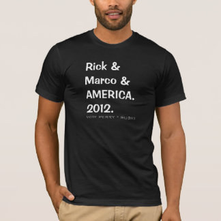 RICK and MARCO and AMERICA 2012 Campaign T-Shirt