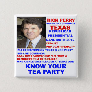 Rick Perry, Tea Party Governor of Texas 2 Inch Square Button