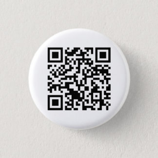 Rick Roll QR Code Rickrolled 1 Inch Round Button