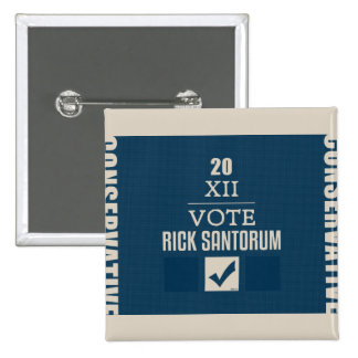 Rick Santorum 2012 2 Inch Square Button