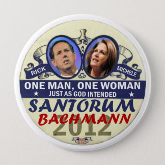 Rick Santorum and Michele Bachmann in 2012 4 Inch Round Button