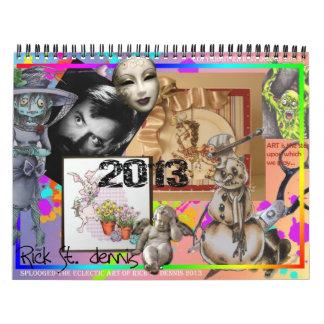Rick St dennis and friends 2013 calendar