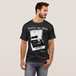 Riddle me this Enigma Machine Black T-Shirt
