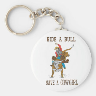 Ride A Bull Save A Cowgirl Keychain