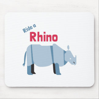 Ride a Rhino Mouse Pad