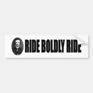 Ride Boldly Bumper Sticker