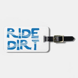 Ride Dirt Luggage Tag