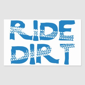 Ride Dirt Sticker