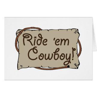Ride 'em Cowboy! Greeting Card