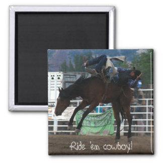 Ride 'em cowboy! square magnet