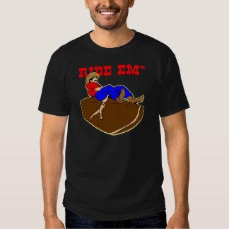 Ride 'Em Cowboy T Shirts
