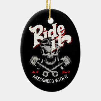 Ride It -11117 Ceramic Ornament