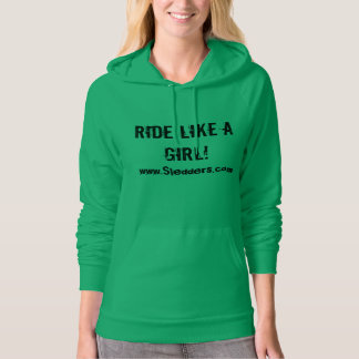 """Ride Like A Girl"" Women's Hoodie"