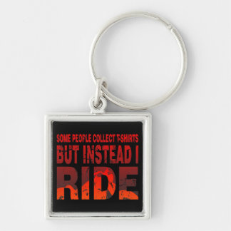 Ride not Collect Silver-Colored Square Keychain