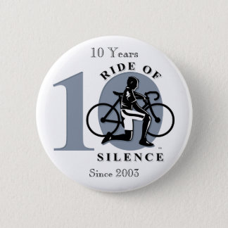 Ride of Silence 10th Annual Commemoration Button