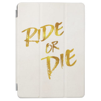 Ride or Die Gold Faux Foil Metallic Motivational iPad Air Cover