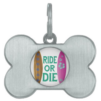 Ride Or Die Pet ID Tags
