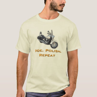 Ride. Polish. Repeat T-Shirt