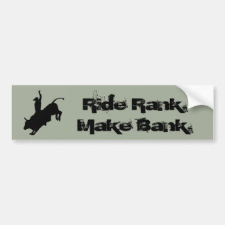 Ride Rank Bull Riding Rodeo Cowboy Up Bumper Sticker