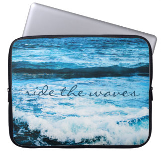 """""""Ride the Waves"""" Quote Hawaii Blue Ocean Photo Laptop Sleeve"""