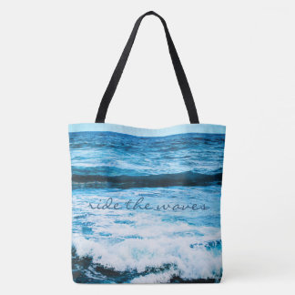 """Ride the waves"" quote turquoise blue ocean photo Tote Bag"