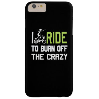 Ride to burn off crazy barely there iPhone 6 plus case