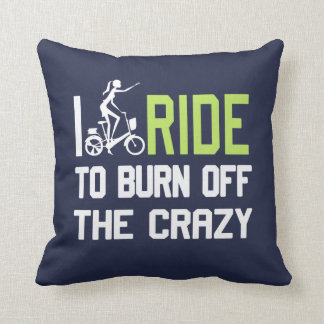 Ride to burn off crazy throw pillow