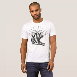 Ride With Passion T-Shirt