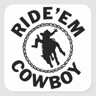 Ride'em Cowboy - Western Rodeo Square Sticker