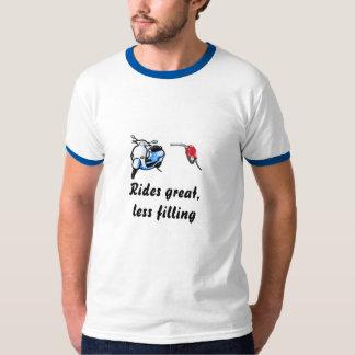 Rides great,less filling T-Shirt
