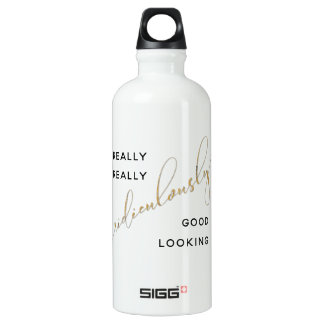 Ridiculously Good Looking Black Gold Script Quote Water Bottle