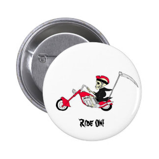 Ridin Reaper Style! Collector Button 2 Inch Round Button