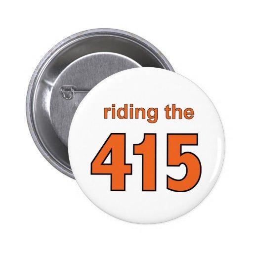 Riding the 415 pin